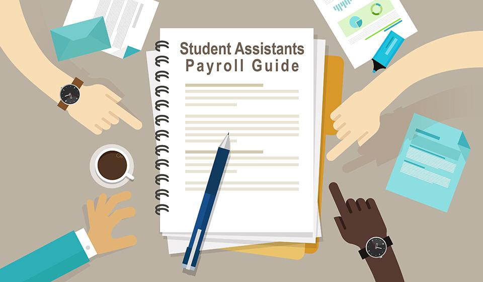 Student Assistants Payroll Guide